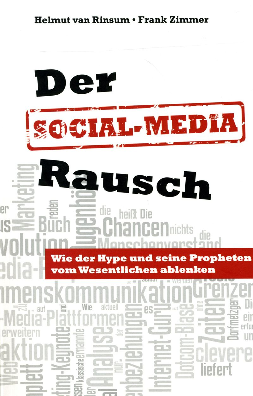 Der Social Media Rausch